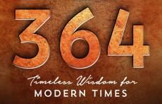 364 - Timeless Wisdom for Modern Times
